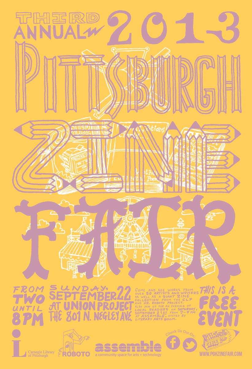 2013 Official Pittsburgh Zine Poster Version 1 by Andy Scott of Little Tired Press
