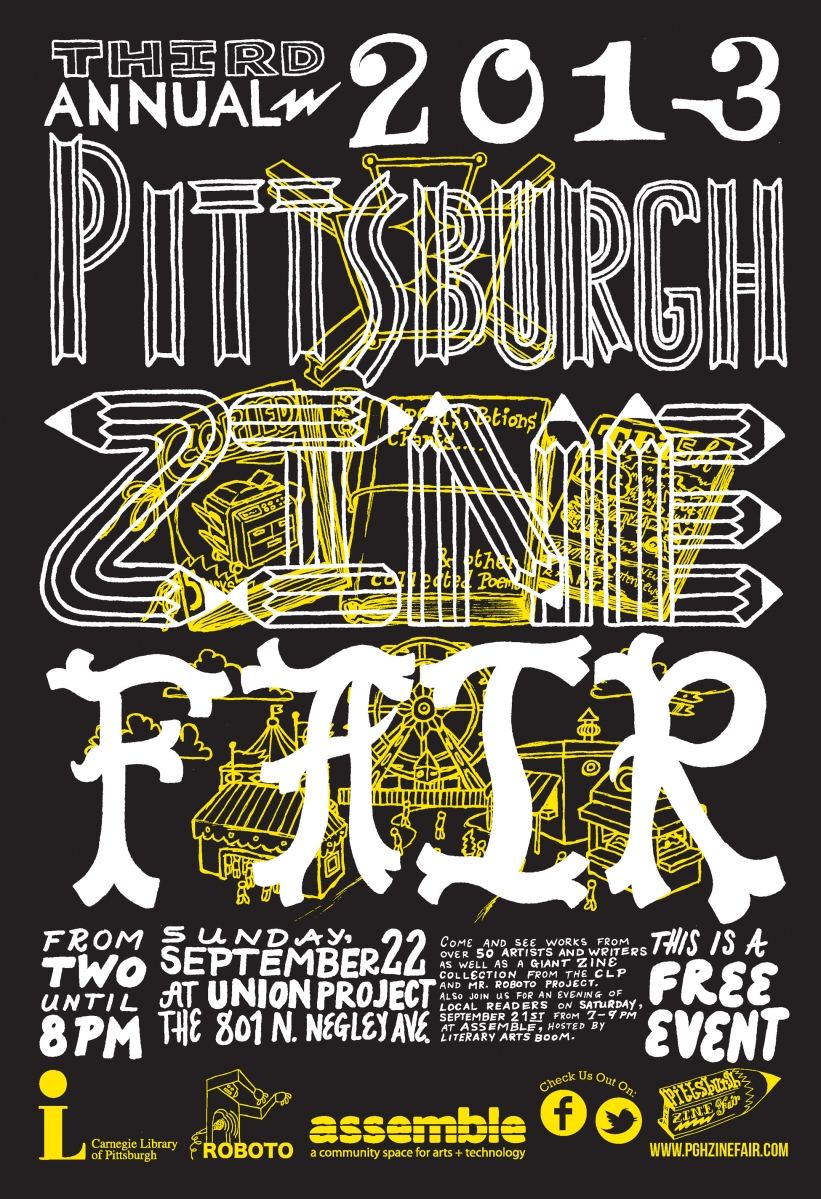 2013 Official Pittsburgh Zine Poster Version 2 by Andy Scott of Little Tired Press