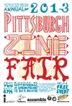 2013 Official Pittsburgh Zine Poster Version 3 by Andy Scott of Little Tired Press
